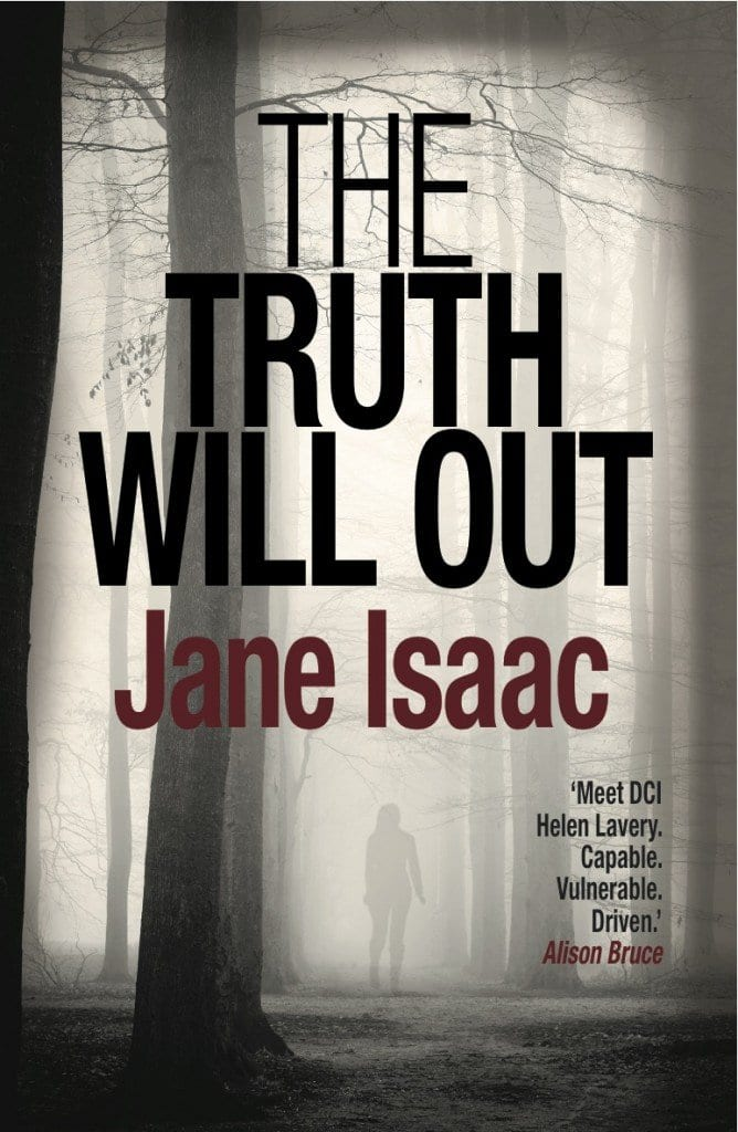 The Truth Will Out - Jane Isaac, Crime Fiction Author