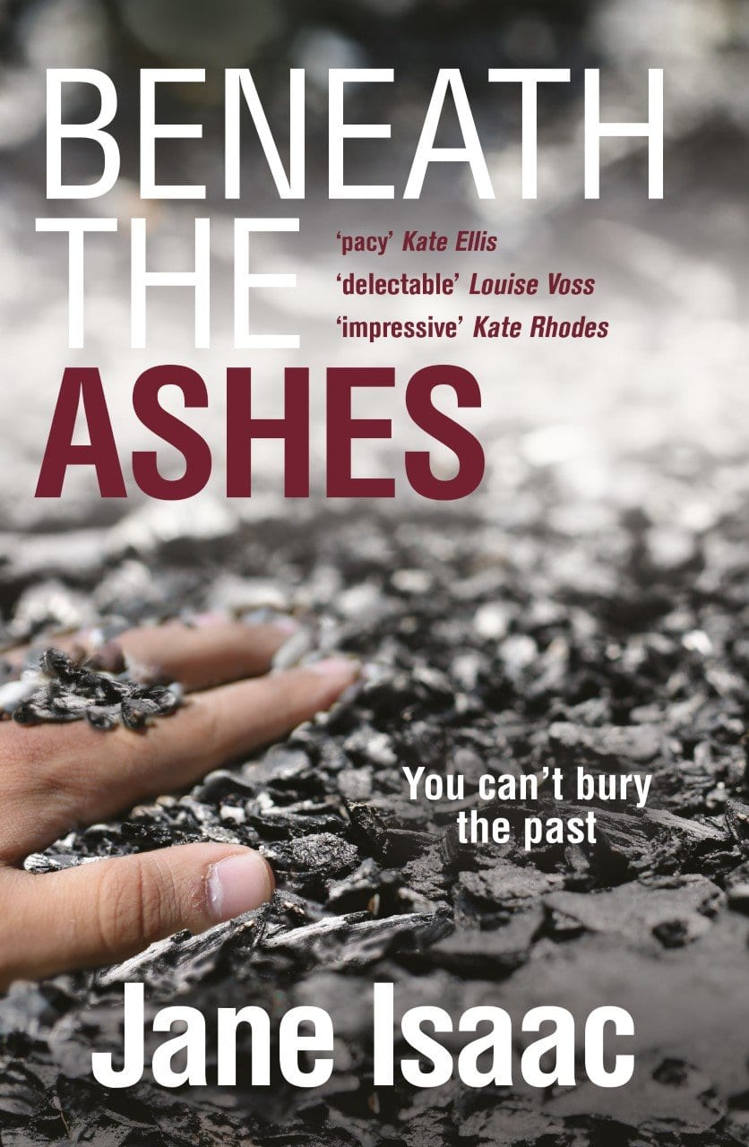 Beneath The Ashes - Jane Isaac, Crime Fiction Author