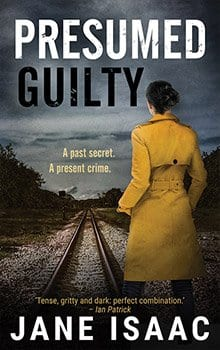 Presumed Guilty - Jane Isaac, Crime Fiction Author